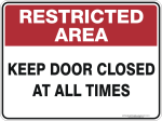restricted_area_keep_door_closed_at_all_times_1024x1024